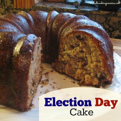 Old Fashinoed Election Cake