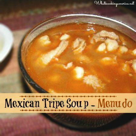Menudo Soup - Mexican Tripe Soup