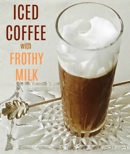 Iced Coffee with Frothed Milk